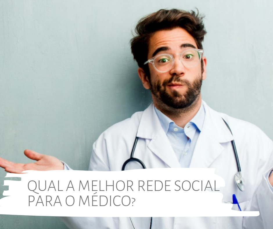 Qual a melhor rede social para o médico?