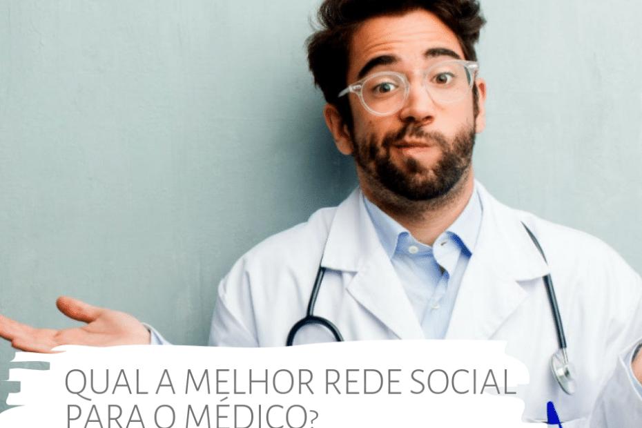 qual-rede-social-um-medico-deve-usar